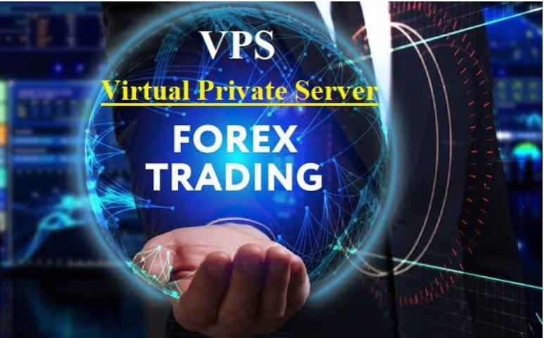 Loại VPS nào tốt cho Forex?