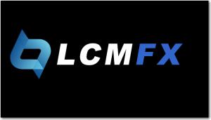 LCM FX là gì? Đánh giá tổng quan sàn giao dịch LCM FX